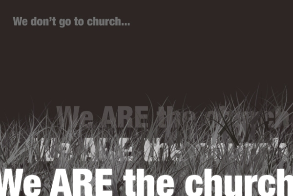 We are the church.